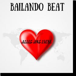 Cover: Bailando Beat - Alles aus Liebe