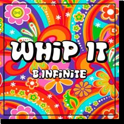 Cover: B.Infinite - Whip It