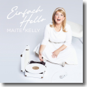 Cover: Maite Kelly - Einfach Hello
