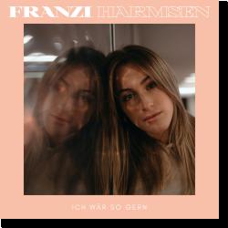 Cover: Franzi Harmsen - Ich wär so gerne