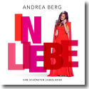 Cover: Andrea Berg - In Liebe - Ihre schönsten Liebeslieder