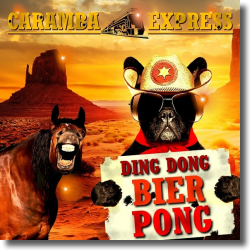 Cover: Caramba Express - Ding Dong Bier Pong (Ramba Zamba im Saloon)