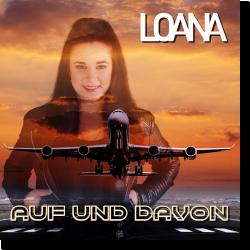 Cover: Loana - Auf und davon