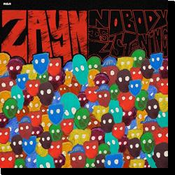 Cover: Zayn - Nobody Is Listening