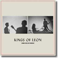 Cover: Kings Of Leon - When You See Yourself