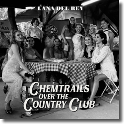Cover: Lana Del Rey - Chemtrails Over The Country Club