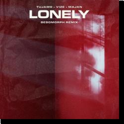 Cover: Tujamo & VIZE & MAJAN - Lonely (Besomorph Remix)