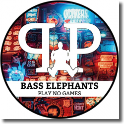 Cover: Bass Elephants - Play No Games