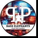 Bass Elephants - Play No Games