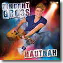 Cover: Vincent Gross - Hautnah