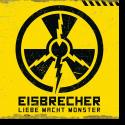 Cover: Eisbrecher - Liebe Macht Monster