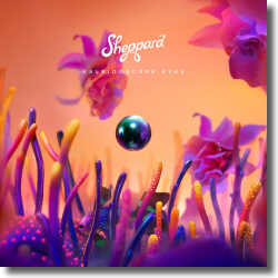 Cover: Sheppard - Kaleidoscope Eyes