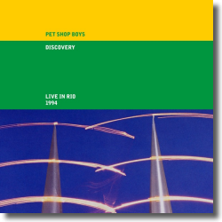 Cover: Pet Shop Boys - Discovery: Live in Rio 1994