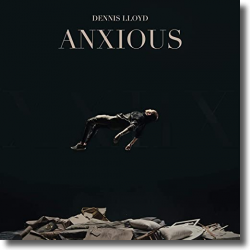 Cover: Dennis Lloyd - Anxious