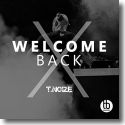 Cover: T.noize - Welcome Back