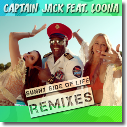 Cover: Captain Jack feat. Loona - Sunny Side of Life (Remixes)