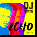 Cover: DJ Antoine & Eric Zayne - Echo