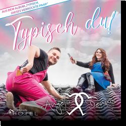 Cover: Angela Henn & Dennis Klak - Typisch Du