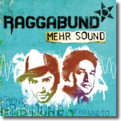 Cover: Raggabund - Mehr Sound