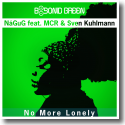Cover: NåGuG feat. MCR & Sven Kuhlmann - No More Lonely
