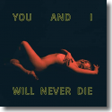 Cover:  Kanga - You And I Will Never Die