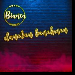 Cover: Bianca Hauert - Daneben benehmen