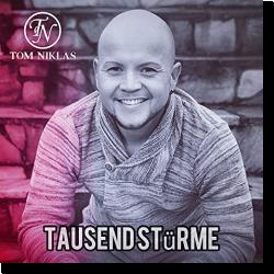 Cover: Tom Niklas - Tausend Stürme