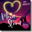 DJ Fosco - Mein Stern (Remix Edition)