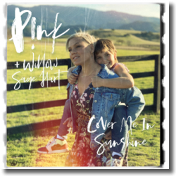 Cover: P!nk & Willow Sage Hart - Cover Me In Sunshine