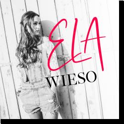 Cover: Ela - Wieso