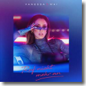 Cover: Vanessa Mai - Ruf nicht mehr an