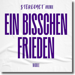 Cover: Stereoact & Nicole - Ein bisschen Frieden (Stereoact #Remix)