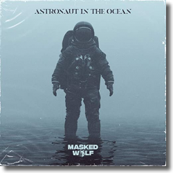 Cover: Masked Wolf - Astronaut In The Ocean