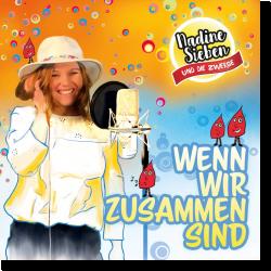 Cover: Nadine Sieben - Wenn wir zusammen sind