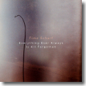 Cover: Timo Scharf - Everything Ever Always Is All Forgotten