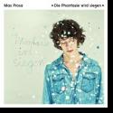 Cover: Max Prosa - Die Phantasie wird siegen