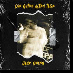 Cover: Jack Orsen - Die Guten Alten Tage