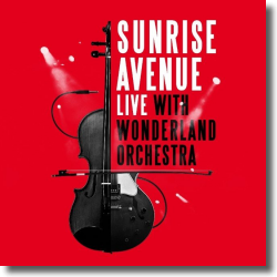Cover: Sunrise Avenue - Live with Wonderland Orchestra