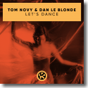 Cover: Tom Novy & Dan Le Blonde - Let's Dance