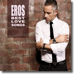 Cover: Eros Ramazzotti - Eros Best Love Songs
