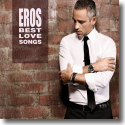 Cover:  Eros Ramazzotti - Eros Best Love Songs
