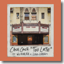 Cover: Cash Cash feat. Wiz Khalifa & Lukas Graham - Too Late