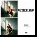 Cover: Oh Brother - Für Frühstück keine Zeit