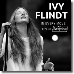 Cover: Ivy Flindt - In Every Move - Live At Rockpalast