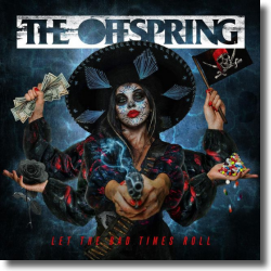 Cover: The Offspring - Let The Bad Times Roll