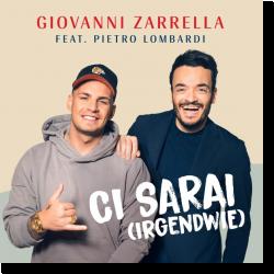 Cover: Giovanni Zarrella feat. Pietro Lombardi - Ci Sarai (Irgenwie)