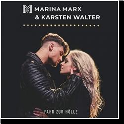 Cover: Marina Marx & Karsten Walter - Fahr zur Hölle