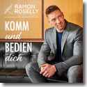 Cover: Ramon Roselly - Komm und bedien dich