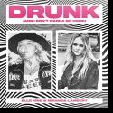 Cover: Elle King & Mirinda Lambert - Drunk (And I Don't Wanna Go Home)