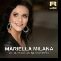 Cover: Mariella Milana - Ich muss zurück nach gestern